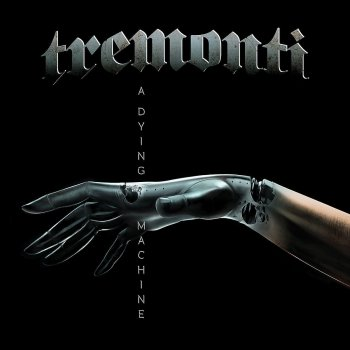 Tremonti - A Dying Machine Artwork