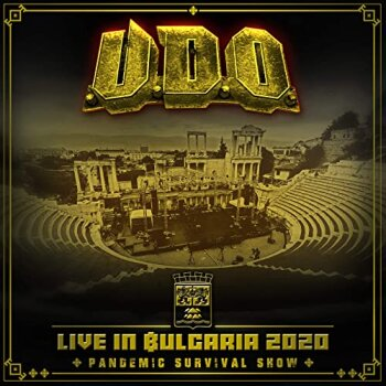 U.D.O. - Live In Bulgaria – Pandemic Survival Show