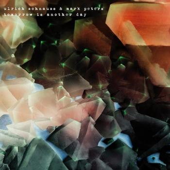 Ulrich Schnauss & Mark Peters - Tomorrow Is Another Day Artwork