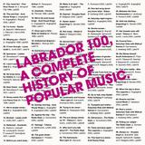 Various Artists - Labrador 100, A Complete History Of Popular Music Artwork