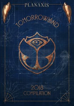 Various Artists - Tomorrowland 2018: The Story of Planaxis Artwork