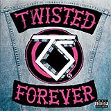 Various Artists - Twisted Forever - A Tribute To The Legendary Twisted Sister Artwork