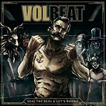 Volbeat - Seal The Deal & Let's Boogie Artwork