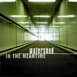Watershed - In The Meantime Artwork