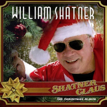 William Shatner - Shatner Claus - The Christmas Album Artwork