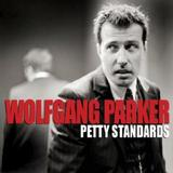 Wolfgang Parker - Petty Standards