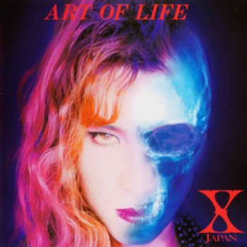 X Japan - Art Of Life Artwork