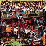 Yeah Yeah Yeahs - Fever To Tell Artwork