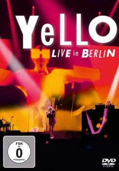 Yello - Live In Berlin Artwork