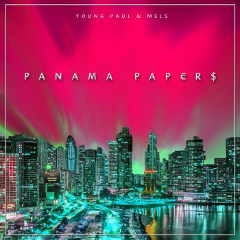 Young Paul & Mels - Panama Papers Artwork
