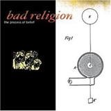 Bad Religion - Process Of Belief