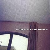 Cotton Mather - Hotel Baltimore