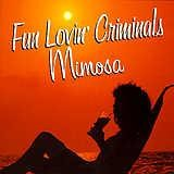 Fun Lovin' Criminals - Mimosa