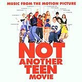 Original Soundtrack - Not Another Teen Movie