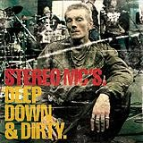Stereo MC's - Deep Down And Dirty