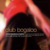 Various Artists - Club Bogaloo