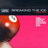 Various Artists - Breaking The Ice Volume 3