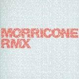 Various Artists - Morricone Rmx