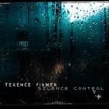 Terence Fixmer - Silence Control