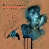 Various Artists - Neil Gaiman - Where's Neil When You Need Him?