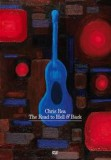 Chris Rea - The Road To Hell And Back - The Farewell Tour