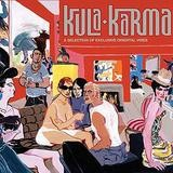 Various Artists - Kula Karma - A Selection Of Exclusive Oriental Vibes