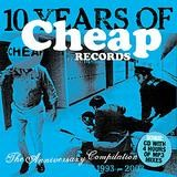 Various Artists - 10 Years Of Cheap Records