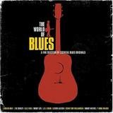 Various Artists - The World Of Blues - A Fine Selection Of Essential Blues Originals