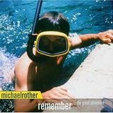 Michael Rother - Remember (The Great Adventure)
