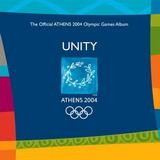Various Artists - Unity - The Official Athens 2004 Olympic Games Album