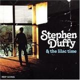 Stephen Duffy & The Lilac Time - Keep Going