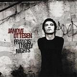 Janove Ottesen - Francis' Lonely Nights