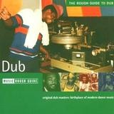 Various Artists - Rough Guide To Dub