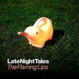 Various Artists - Late Night Tales - compiled by The Flaming Lips