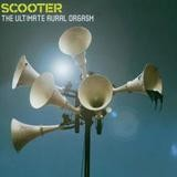 Scooter - The Ultimate Aural Orgasm