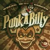 Various Artists - Welcome To Circus Punk A Billy Vol. 2