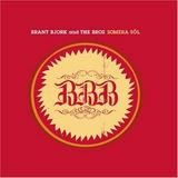 Brant Bjork & The Bros - Somera Sol