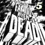 Various Artists - Famous When Dead V