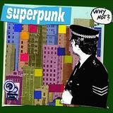 Superpunk - Why Not?
