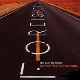 Foreigner - No End In Sight: The Very Best Of Foreigner