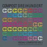 Various Artists - Freshly Composted Vol. 3