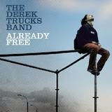 The Derek Trucks Band - Already Free