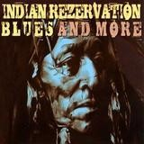 Various Artists - Indian Rezervation - Blues And More