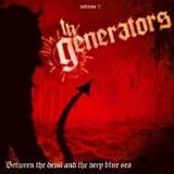 The Generators - Between The Devil And The Deep Blue Sea