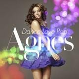 Agnes - Dance Love Pop