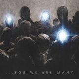All That Remains - ... For We Are Many