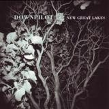 Downpilot - New Great Lakes