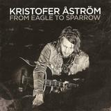 Kristofer Aström - From Eagle To Sparrow