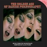 Original Soundtrack - The Golden Age Of Danish Pornography