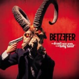 Betzefer - The Devil Went Down To The Holy Land